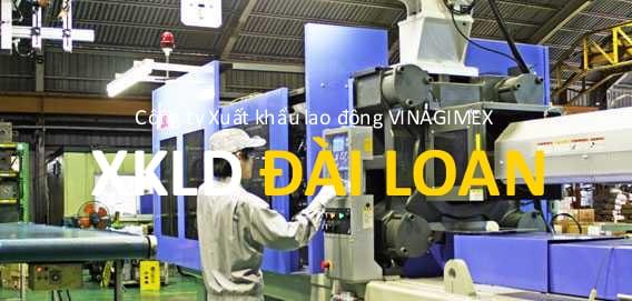 ĐƠN HÀNG NAM CƠ KHÍ ĐÀI TRUNG - CongtyXKLDDaiLoan.net XKLD Vinagimex 14